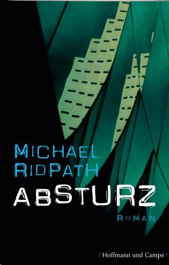 Michael Ridpath. Absturz.