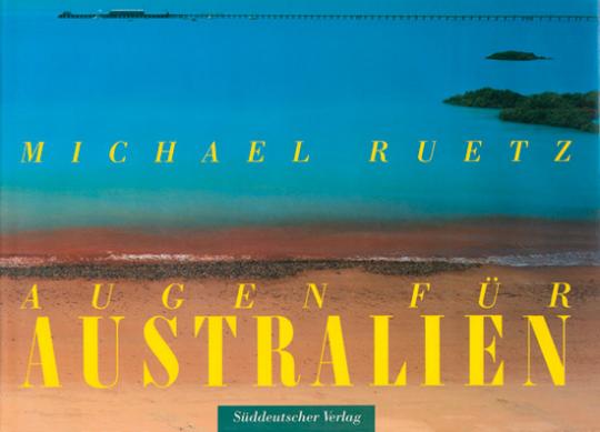 Michael Ruetz. Augen für Australien.