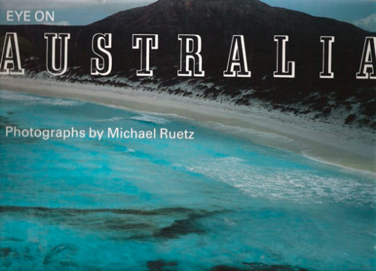 Michael Ruetz. Eye on Australia.