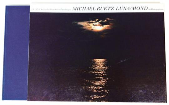 Michael Ruetz. Luna/Mond. Fotografien.