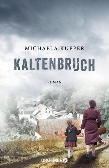 Michaela Küpper. Kaltenbruch. Roman.