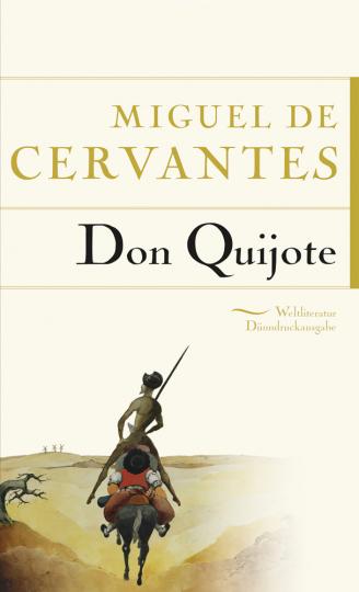 Miguel de Cervantes. Don Quijote.