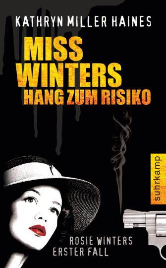 Miss Winters Hang zum Risiko. Rosie Winters erster Fall.