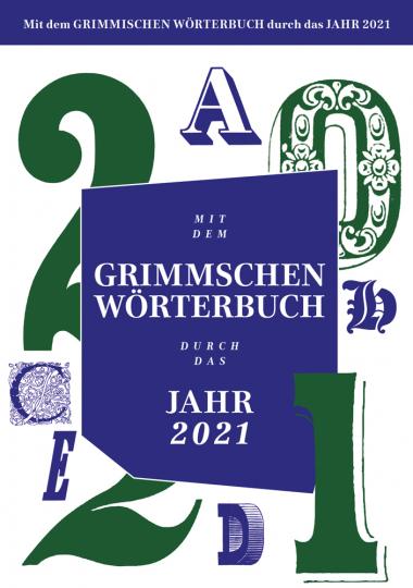 Mit dem Grimmschen Wörterbuch durchs Jahr. Abreißkalender 2021.