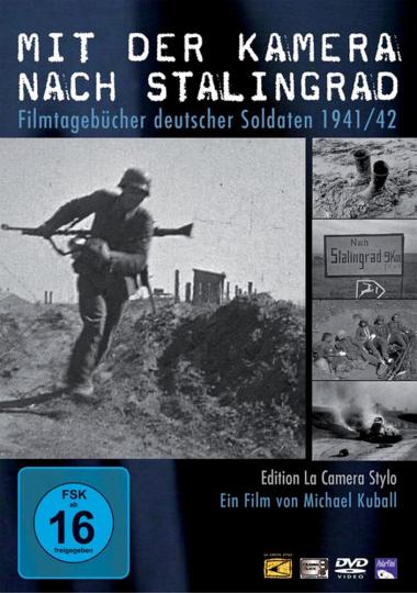 Mit der Kamera nach Stalingrad - Filmtagebücher deutscher Soldaten 1941/42 DVD