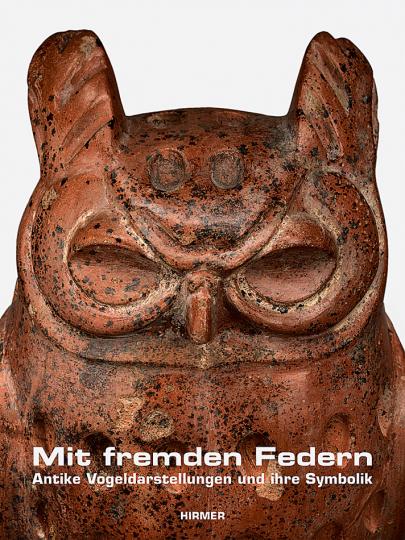 Mit fremden Federn. Antike Vogeldarstellungen und ihre Symbolik.