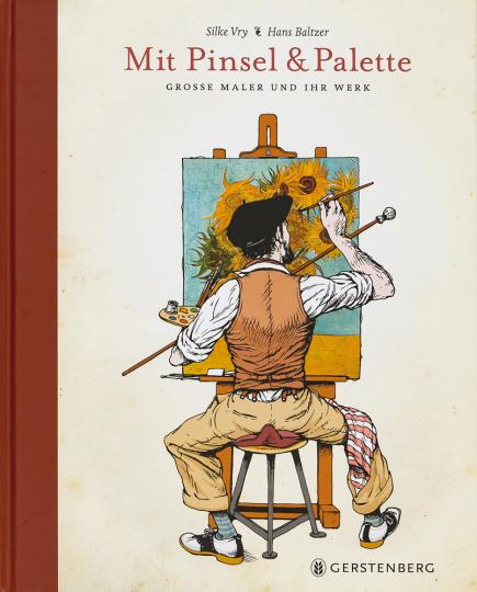 Mit Pinsel und Palette. Große Meister und ihr Werk.