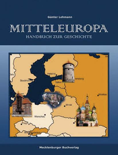 Mitteleuropa. Handbuch zur Geschichte.
