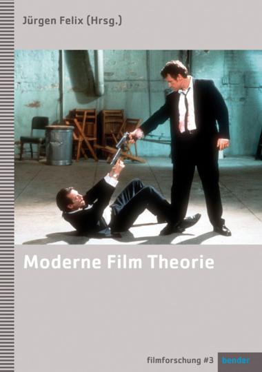 Moderne Film-Theorie. Eine Einführung.