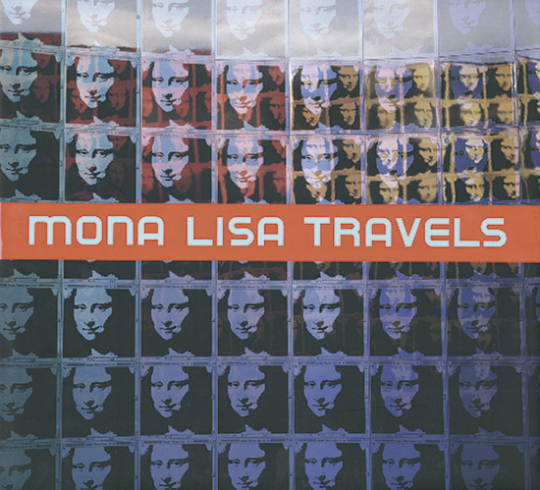Mona Lisa Travels.