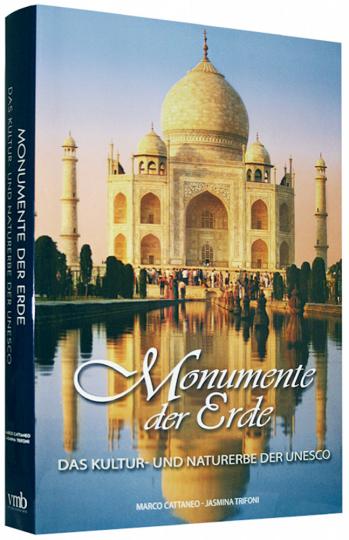 Monumente der Erde - Das Kultur- und Naturerbe der UNESCO