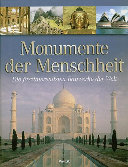 Monumente der Menschheit.