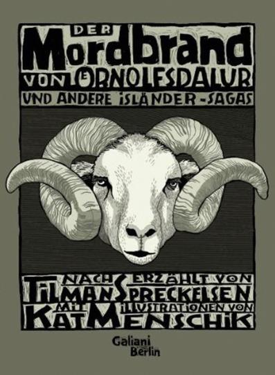 Mordbrand von Ornolfsdalur und andere Isländer-Sagas.