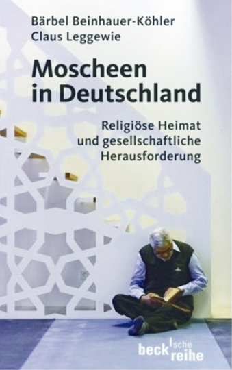 Moscheen in Deutschland - Religiöse Heimat und gesellschaftliche Herausforderung