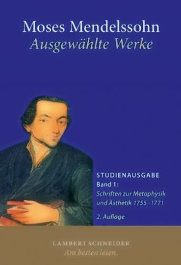Moses Mendelssohn. Ausgewählte Werke. 2 Bd.