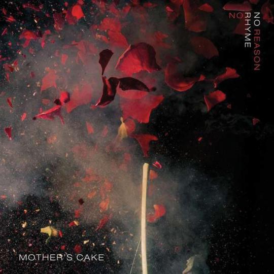 Mother's Cake. No Rhyme No Reason. CD.