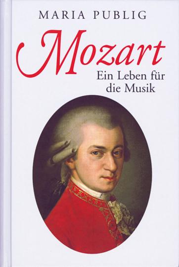 Mozart - Ein Leben für die Musik