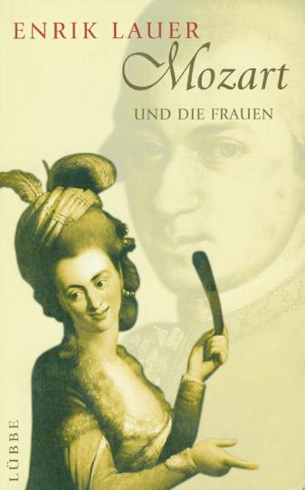 Mozart und die Frauen