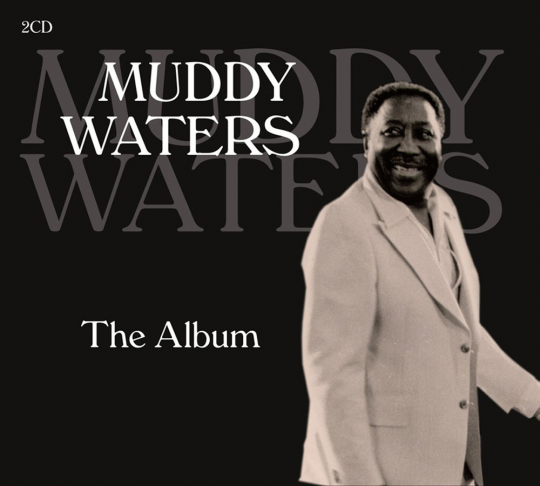 Muddy Waters. The Album. 2 CDs.