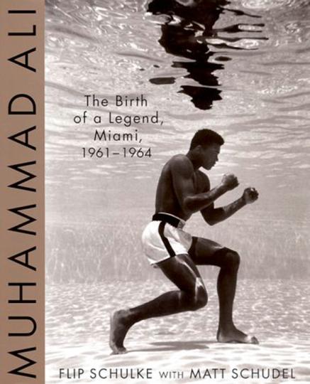 Muhammad Ali. The Birth of a Legend. Miami 1961-1964.