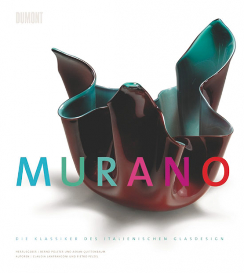 Murano. Die Klassiker des italienischen Designs.