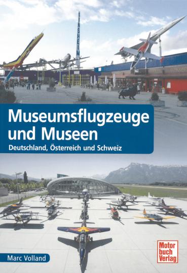Museumsflugzeuge und Museen - Deutschland, Österreich, Schweiz
