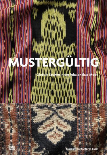 Mustergültig. Globale Spuren in der lokalen Ikat-Mode.
