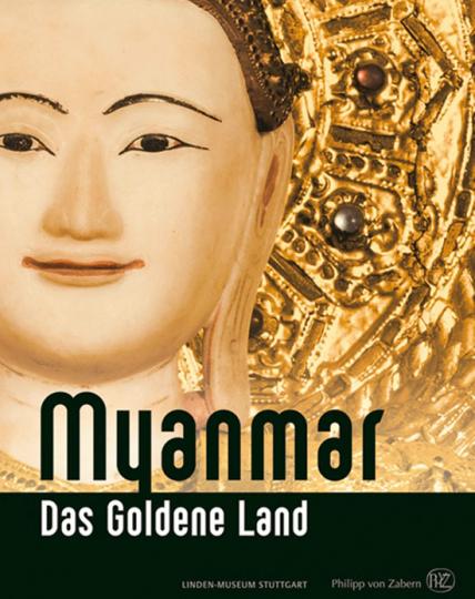 Myanmar. Das goldene Land.