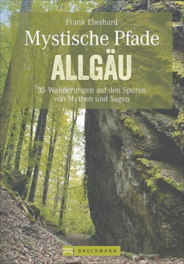 Mystische Pfade - Allgäu