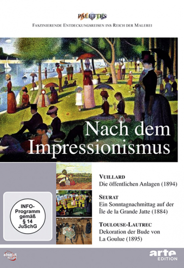 Nach dem Impressionismus. Vuillard - Seurat - Toulouse-Lautrec. DVD.