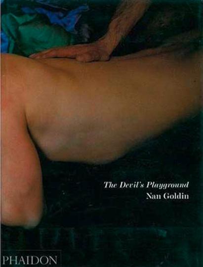 Nan Goldin. The Devil's Playground. Monografie.