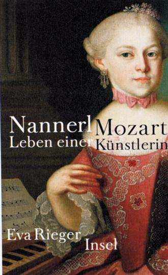Nannerl Mozart. Leben einer Künstlerin.