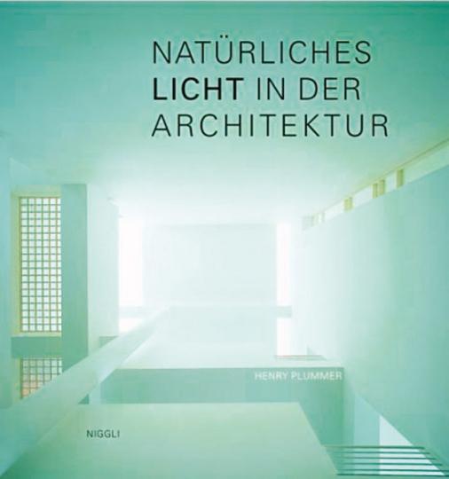 Natürliches Licht in der Architektur.