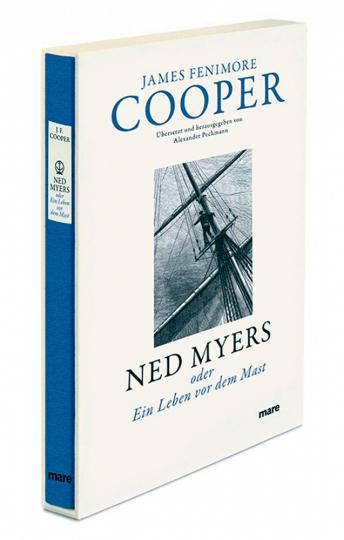 Ned Myers oder Ein Leben vor dem Mast