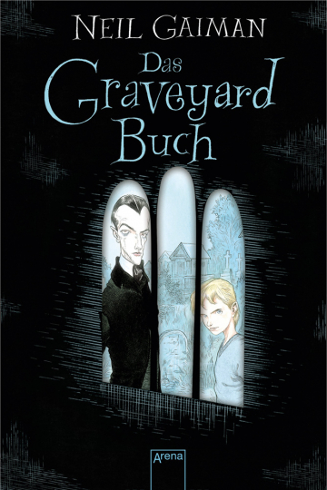 Neil Gaiman. Das Graveyard Buch.