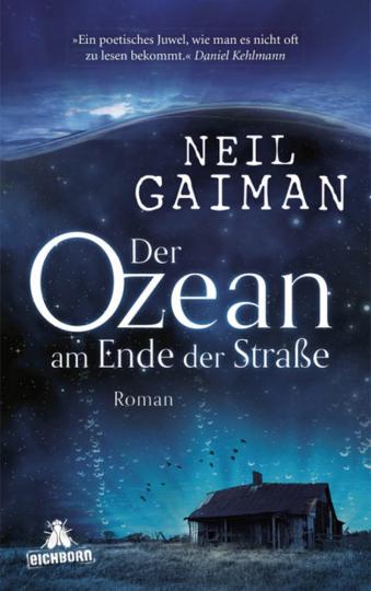 Neil Gaiman. Der Ozean am Ende der Straße. Roman.