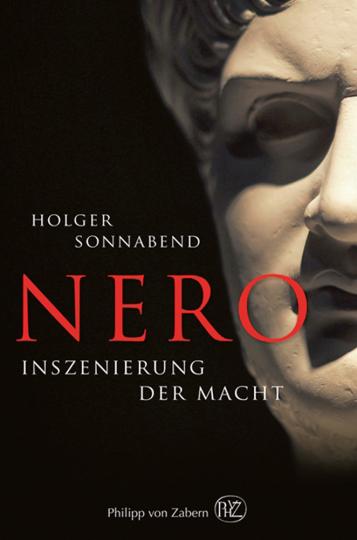 Nero. Inszenierung der Macht.