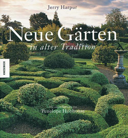 Neue Gärten in alter Tradition.
