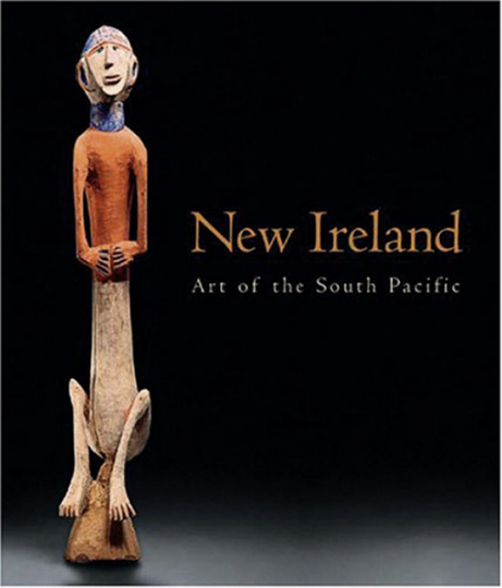 New Ireland. Art of the South Pacific.