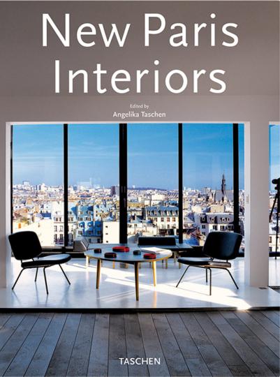 New Paris Interiors. Mehrsprachige Ausgabe.