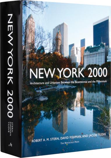 New York 2000. Architektur zwischen Zweihundertjahrfeier und Jahrtausendwende.