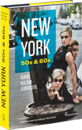 New York 50s & 60s. Kunst, Kultur & Lebensstil.