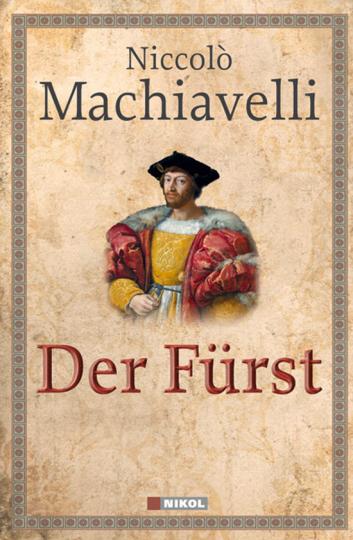 Niccolò Machiavelli. Der Fürst.