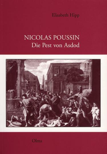 Nicolas Poussin. Die Pest von Asdod.