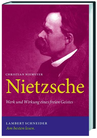 Nietzsche. Werk und Wirkung eines freien Geistes.