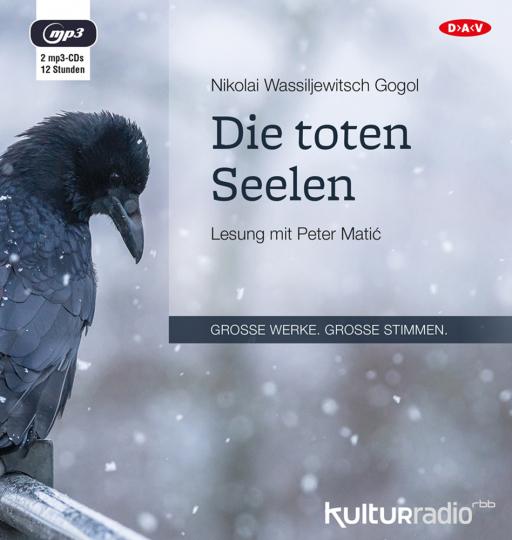 Nikolai Wassiljewitsch Gogol. Die toten Seelen. 2 mp3-CDs.