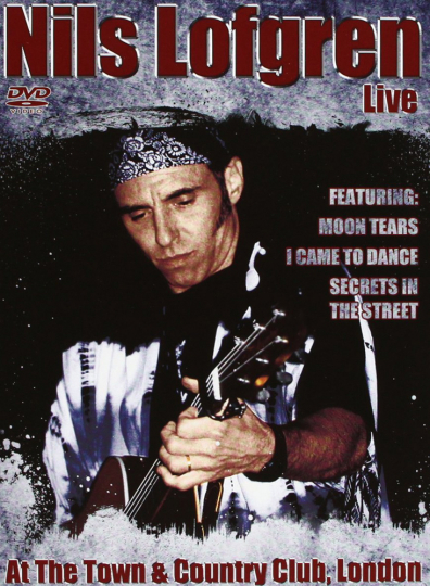 Nils Lofgren. Live At The Town & Country Club, London. DVD.