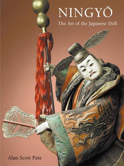 Ningyo. Die Kunst der japanischen Puppen. The Art of the Japanese Doll.