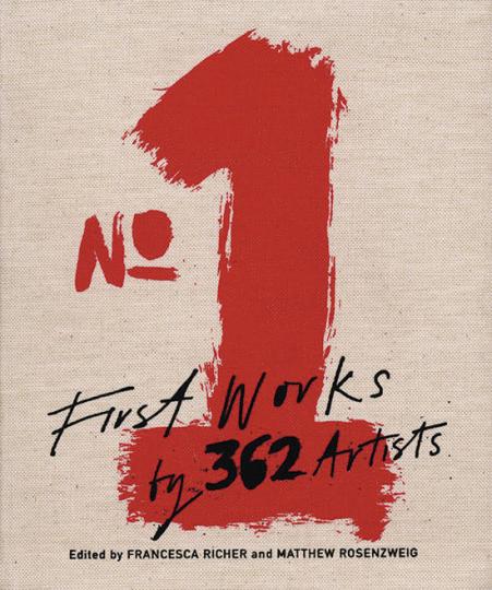 No.1. First Works by 362 Artists. Erstlinge von 362 Künstlern.
