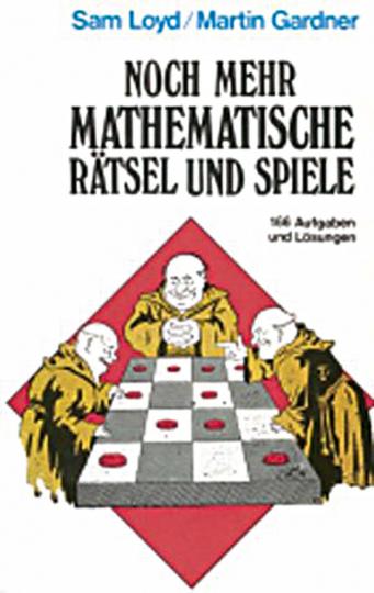 Noch mehr mathematische Rätsel und Spiele. 166 Aufgaben und Lösungen.